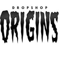 Dropshop Origins